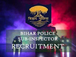 Bihar Police - 212 Sub Inspector (SI) Recruitment Notification 2019 -2020