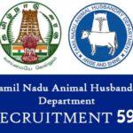 Tamil Nadu Animal Husbandry Department - 591 Post Recruitment Notification 2019 - 2020
