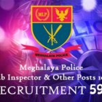 Meghalaya Police – 1015 Sub Inspector (SI) & Other Post Recruitment Notification 2019 -2020
